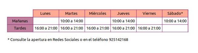 horaio de apertura de lunes a viernes de 16:00 a 21:00 y los martes y los jueves de 10:00 a 14:00